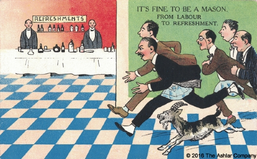 It's Fine to be a Mason. From Labour to Refreshment Postcard