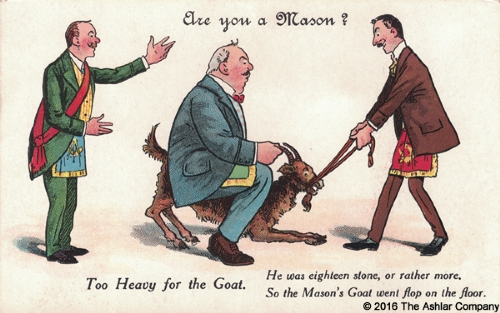 Are you a mason? Too Heavy For The Goat Postcard