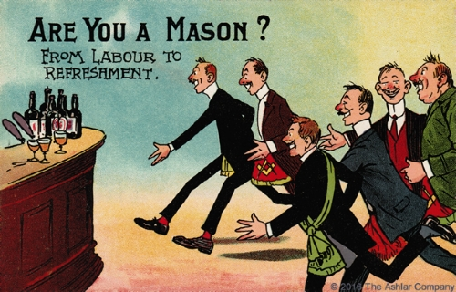 Are you a Mason? - From labor to refreshment Postcard