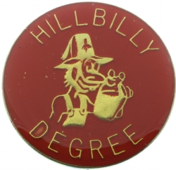 Hillbilly Degree Pin Model # 361343