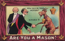 Are you a Mason? How old is your mother? Postcard Model # 361525