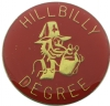 Hillbilly Degree Pin